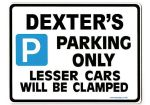 DEXTER'S Personalised Gift |Unique Present for Him | Parking Sign - Size Large - Metal faced